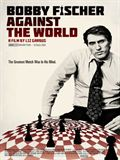 Photo : Bobby Fischer Against the World