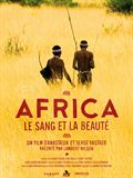 Photo : Africa. Le sang et la beauté