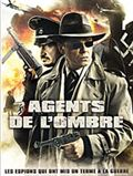 Photo : Agents de l'ombre