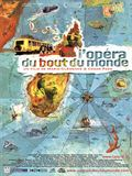 Photo : L'Opra du bout du monde