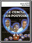 Photo : Le Cercle des pouvoirs