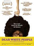 Photo : Dear White People