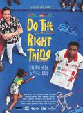 Photo : Do the Right Thing