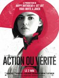 Photo : Action ou vérité