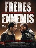 Photo : Frères Ennemis