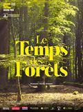 Photo : Le Temps des forêts