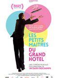 Photo : Les Petits Maîtres du Grand hôtel