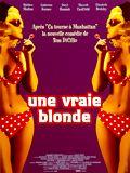 Vignette (Film) - Film - Une Vraie blonde : 10225
