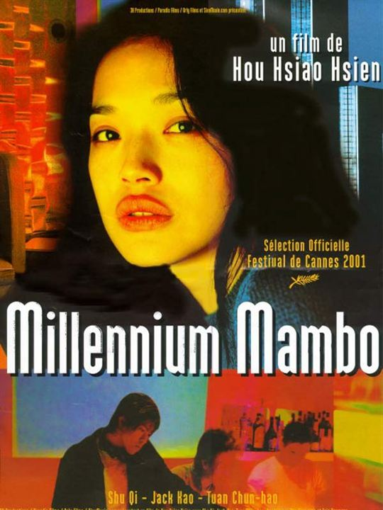 Millennium Mambo : Affiche Hou Hsiao-Hsien, Shu Qi