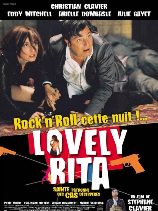 Lovely Rita Sainte Patronne des cas désespérés : Affiche Eddy Mitchell, Marthe Villalonga, Stéphane Clavier