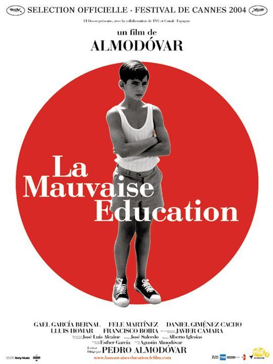 La Mauvaise éducation : Affiche