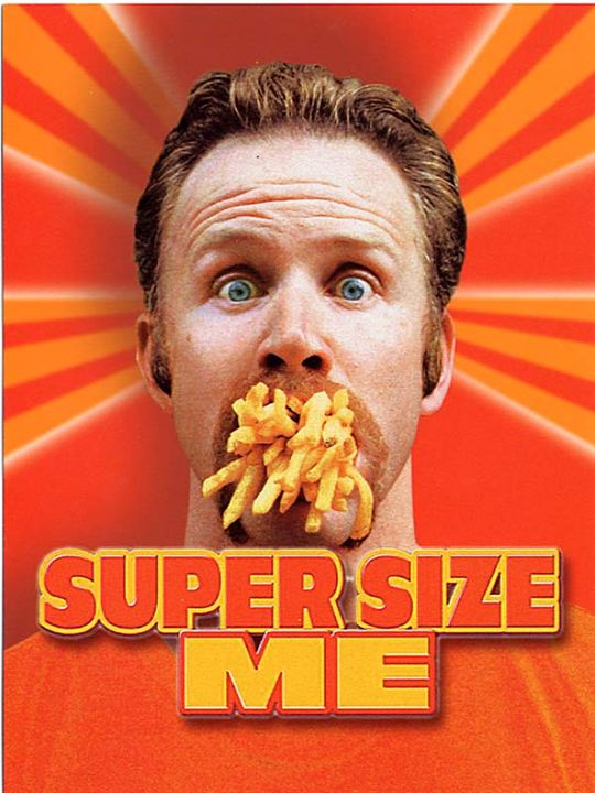 Super Size Me : Affiche Morgan Spurlock