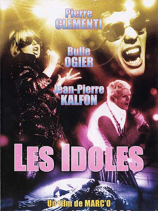 Les Idoles : Affiche Bulle Ogier, Jean-Pierre Kalfon, Marc'O, Pierre Clémenti