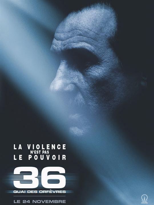 36 Quai des Orfèvres : Affiche Olivier Marchal