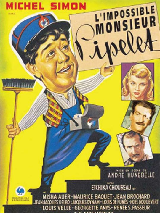 L'Impossible Monsieur Pipelet : Affiche André Hunebelle, Michel Simon
