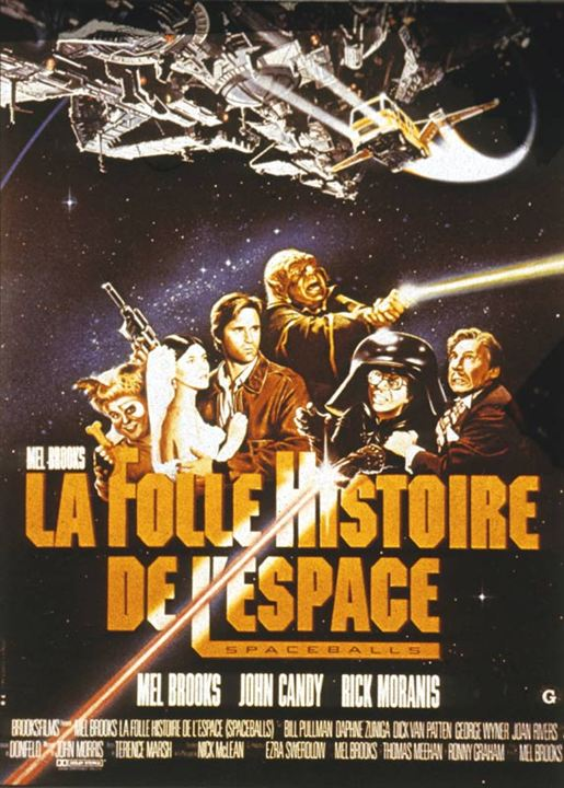 La Folle Histoire de l'espace : Affiche Daphne Zuniga, John Candy, Mel Brooks, Rick Moranis