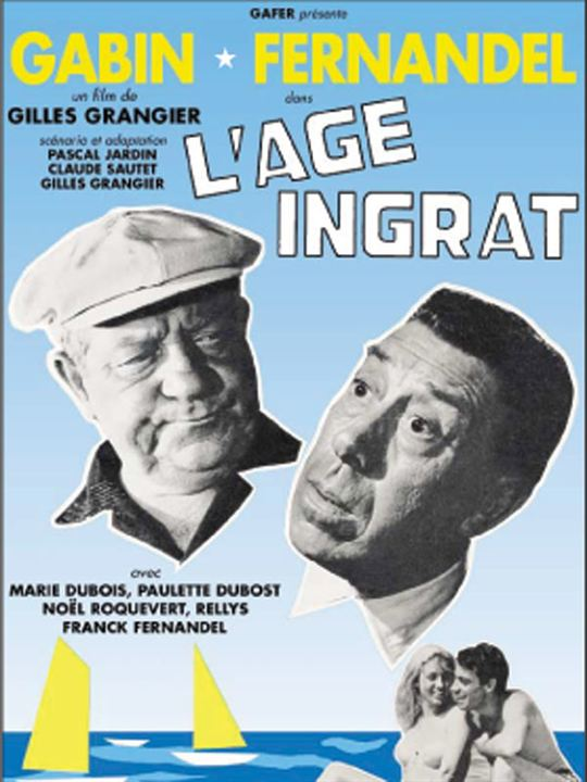 L'Age ingrat : Affiche Gilles Grangier, Jean Gabin