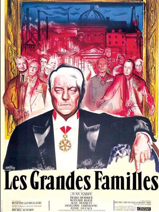Les Grandes Familles : Affiche Denys de La Patellière, Jean Gabin