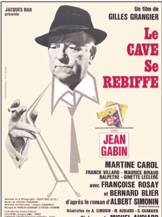 Le Cave se rebiffe : Affiche Gilles Grangier, Jean Gabin