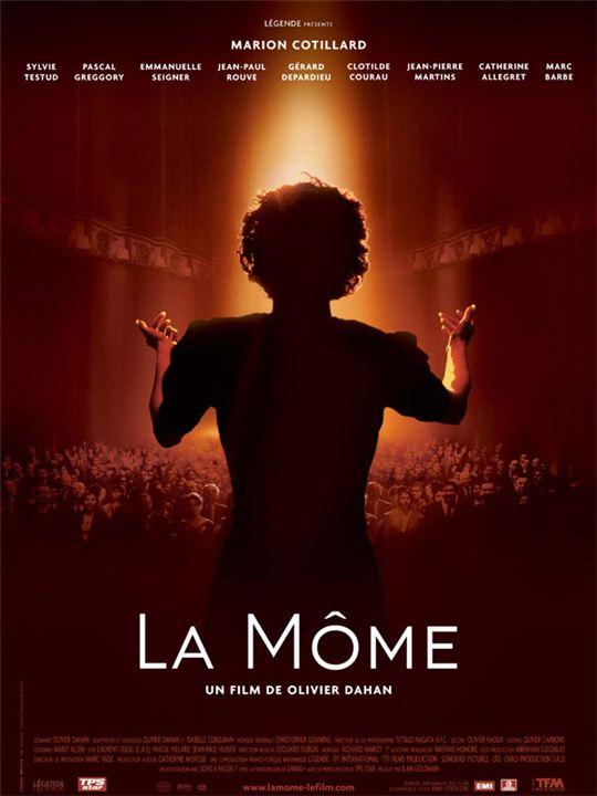 La Môme : affiche Marion Cotillard, Olivier Dahan