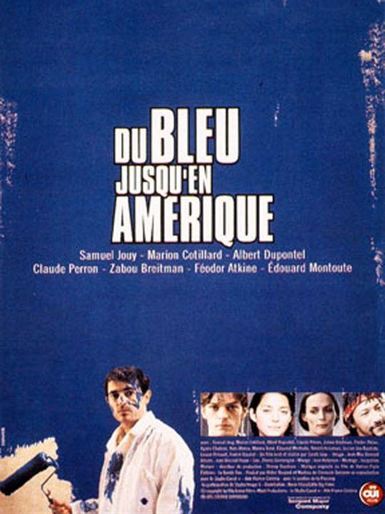 Du bleu jusqu'en Amérique : Affiche