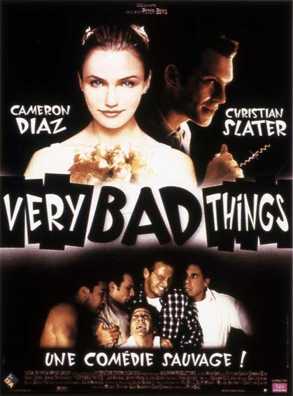 Very Bad Things : Affiche