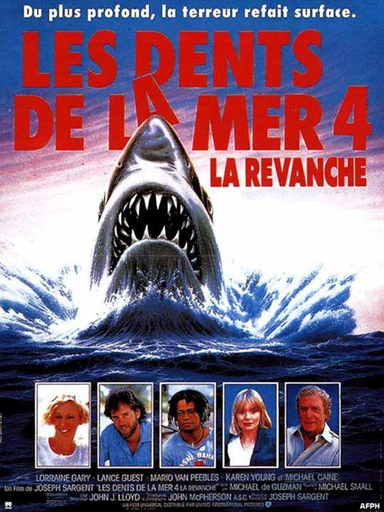 Les Dents de la mer 4 :  La Revanche : Affiche