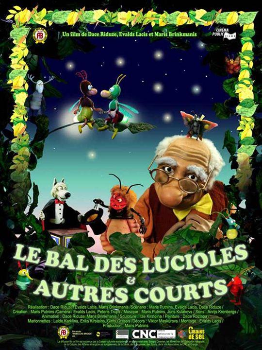 Le Bal des lucioles & autres courts : Affiche Dace Riduze, Evald Lacis, Maris Brinkmanis