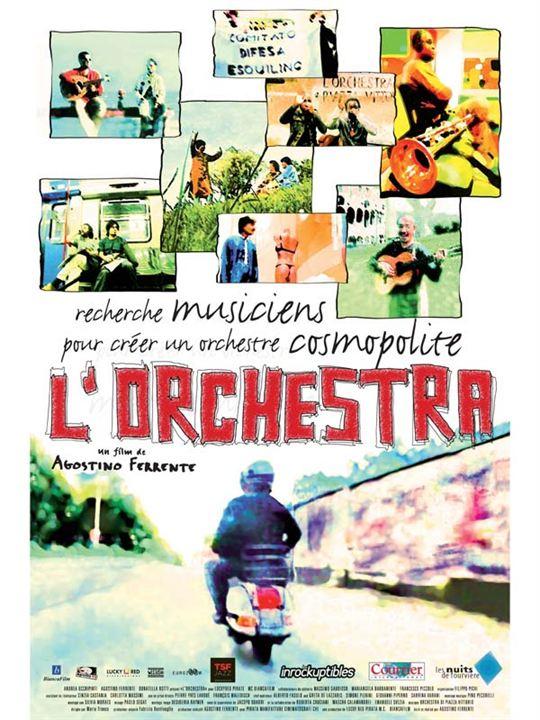 L'Orchestra : Affiche Agostino Ferrente