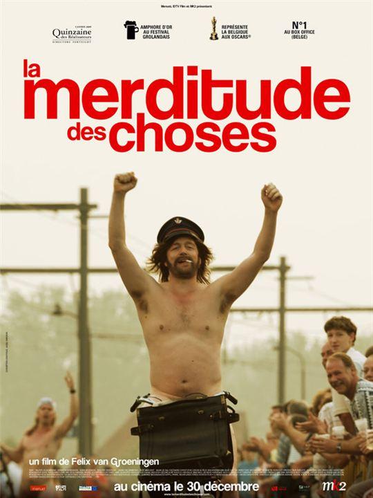 La Merditude des Choses : Affiche Felix Van Groeningen