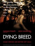 Dying Breed : Affiche