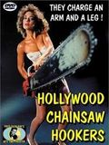 Hollywood Chainsaw Hookers : Affiche
