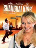 Shanghai Kiss : Affiche