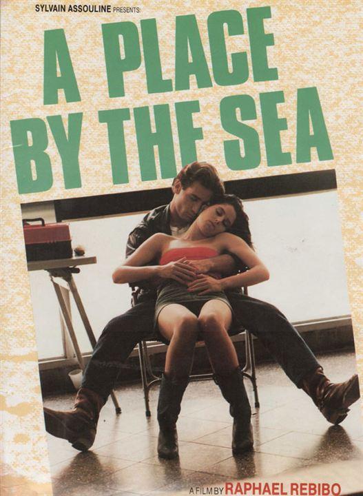 A Place by the sea : affiche Raphael Rebibo