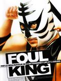 The Foul King : Affiche