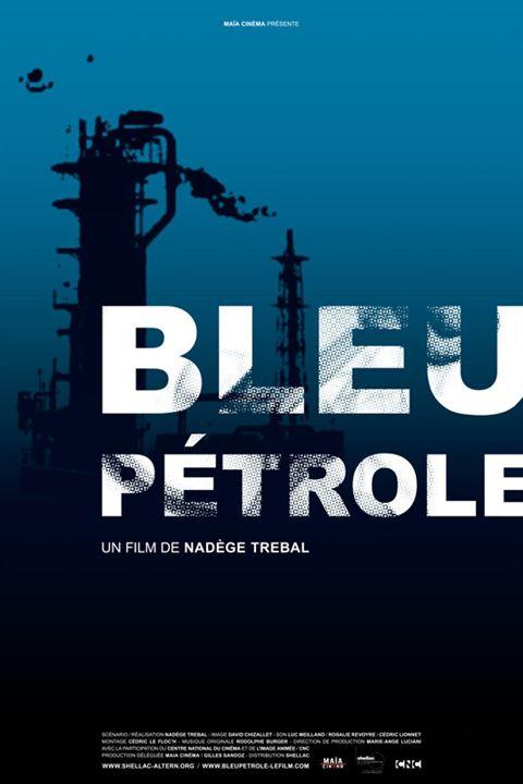 Bleu Pétrole : affiche