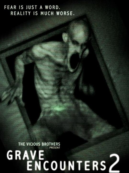 GRAVE ENCOUNTERS 2 – VOSTFR –
