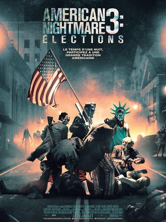 American Nightmare 3 : Elections - Sortie le 20 juillet 2016