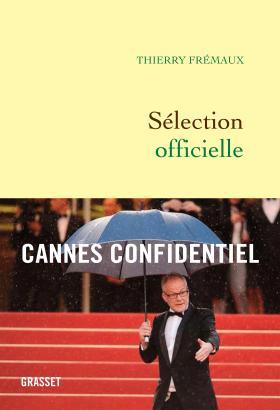 Sélection officielle, signé Thierry Frémaux