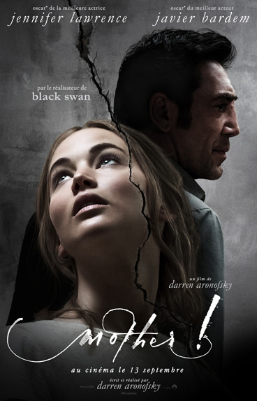 """Mother!"" avec Jennifer Lawrence, Javier Bardem, Ed Harris ..."