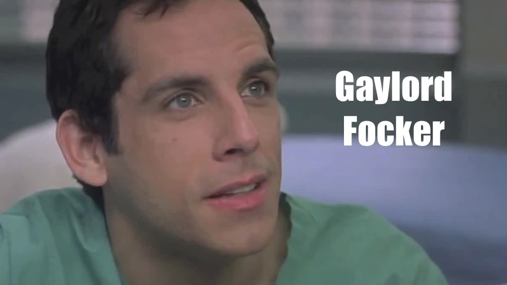 Gaylord Focker