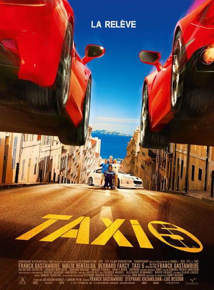 Taxi 5 : La relève, l'affiche officielle