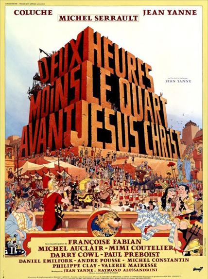 1 - Deux heures moins le quart avant Jésus-Christ (1982)