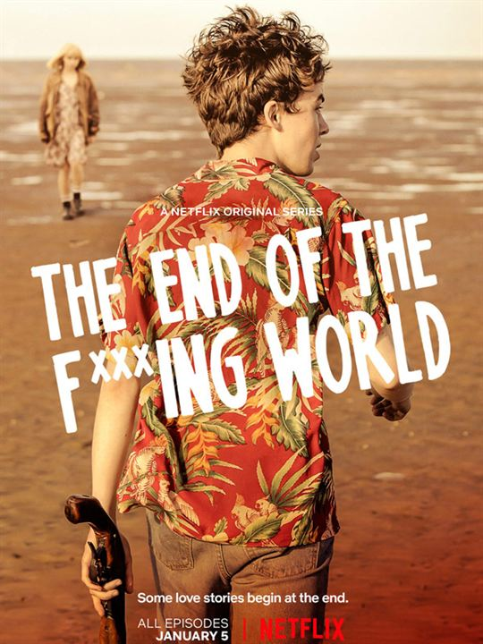 THE END OF THE F***ING WORLD - Terminée (Netflix)