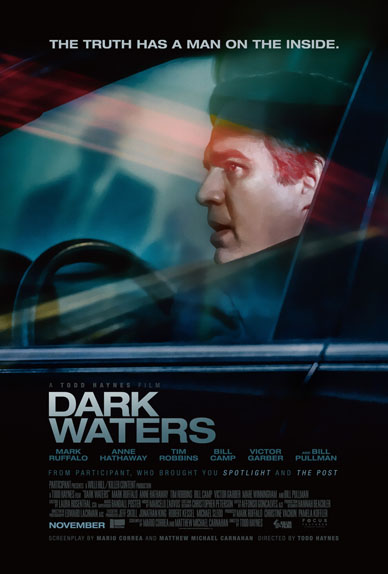 Dark Waters avec Mark Ruffalo, Anne Hathaway, Tim Robbins...