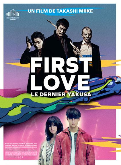 First Love, le dernier Yakuza avec Masataka Kubota, Nao Ohmori et Shôta Sometani