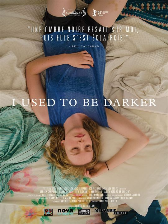 I Used To Be Darker : Affiche