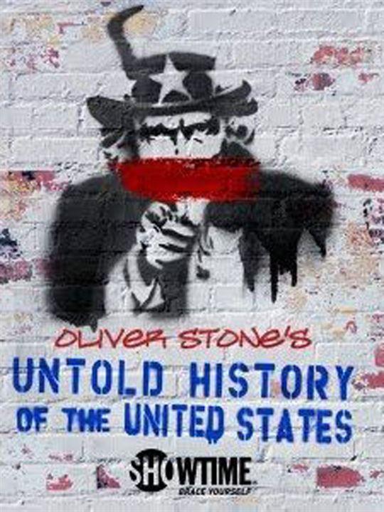Oliver Stone - Les États-Unis, l'histoire jamais racontée : Affiche