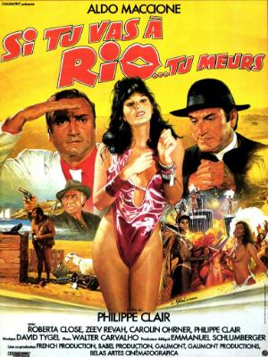 Si tu vas à Rio... tu meurs : Affiche