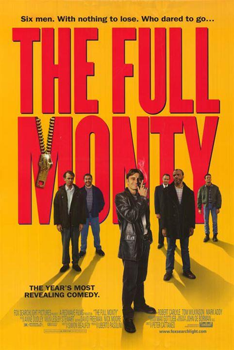 The Full Monty / Le Grand jeu : Affiche